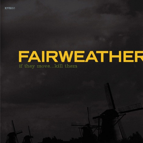 THE COVER OF FAIRWEATHER'S IF THEY MOVE KILL THEM LP